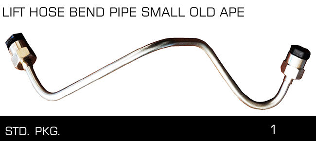 LIFf HOSE BENO PIPE SMALL OLD APE